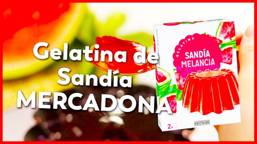 gelatina sandia mercadona
